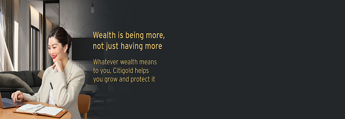 Premium Banking Services - Complete Financial Solutions to Help Expand Your Investment Portfolio - Citigold™ Thailand